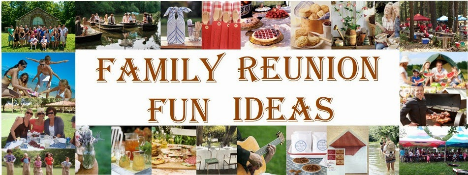 Family Reunion Fun Ideas
