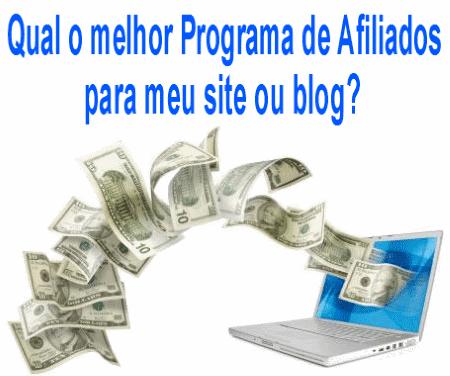 Qual o melhor Programa de Afiliados para meu site ou blog?