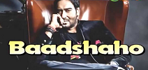 Baadshaho Movie Trailer, Release Date, Star-Cast, Story, 1st Look, Poster, Videos