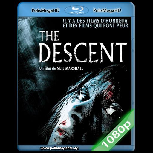 EL DESCENSO [UNRATED] (2005) 1080P HD MKV ESPAÑOL LATINO