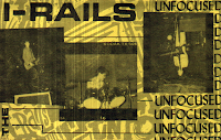 I-Rails - Unfocused (1987)