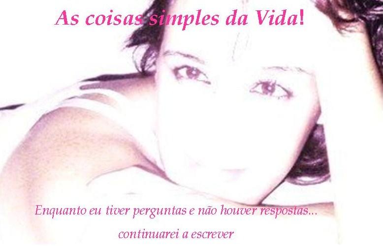 As coisas simples da vida