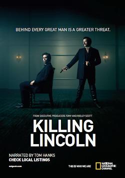 Ám Sát Tổng Thống Lincoln - Killing Lincoln (2013) Poster
