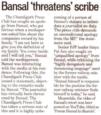 Senior BJP leader Satya Pal Jain also sought an ''unqualified apology'' from Bansal, while criticising the ''highly derogatory and threatening language'' used by the former railway minister with the media.