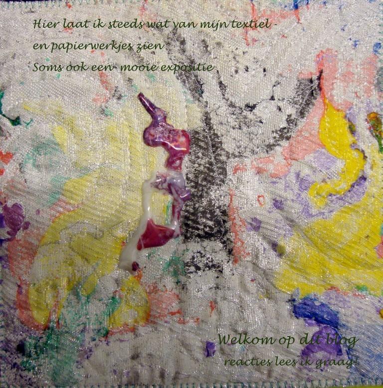 Hannie's- Quilts en Art-Textiel Welkom op mijn blog