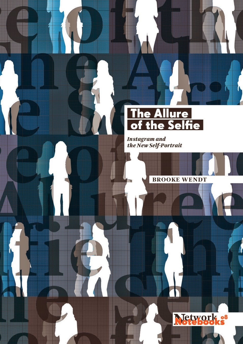 http://thesmallpressbookreview.blogspot.com/2015/03/review-of-brooke-wendts-allure-of-selfie.html