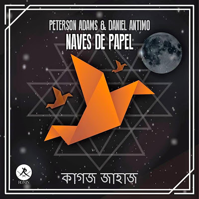 Peterson Adams & Daniel Antimo - Naves De Papel [2014]