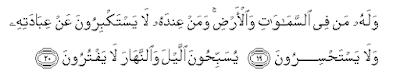Surah Al-Anbiyaa Ayat 19-20 dan Artinya