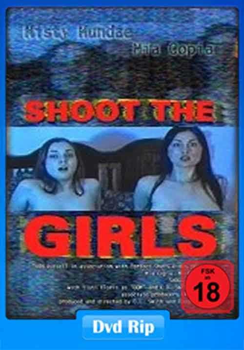 Shoot the Girls 2001 Poster
