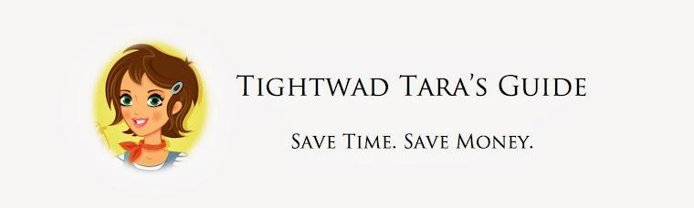 Tightwad Tara's Guide