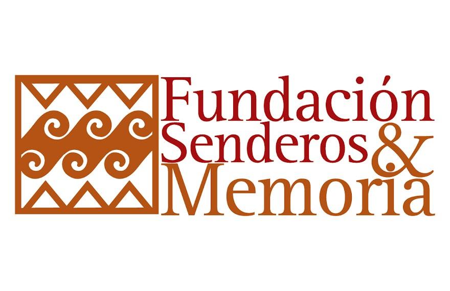 FUNDACIÓN SENDEROS Y MEMORIA