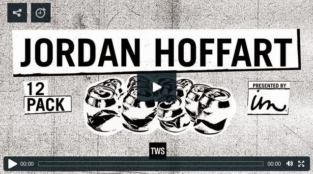 http://skateboarding.transworld.net/videos/12-pack-presented-imperial-motion-jordan-hoffart/