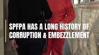 SPFPA Has a Long History of  CORRUPTION & EMBEZZLEMENT)