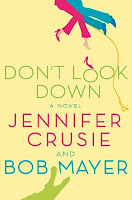 Cover of Don't Look Down by Jennifer Crusie and Bob Mayer