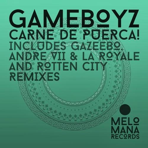 Gameboyz - Carne de Puerca EP