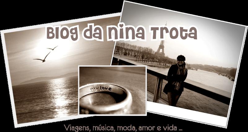Blog da Nina Trota