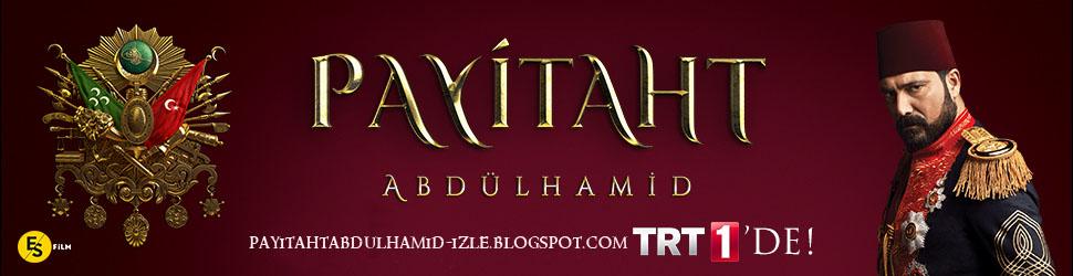 Payitaht Abdülhamid 7. Son Bölüm İzle