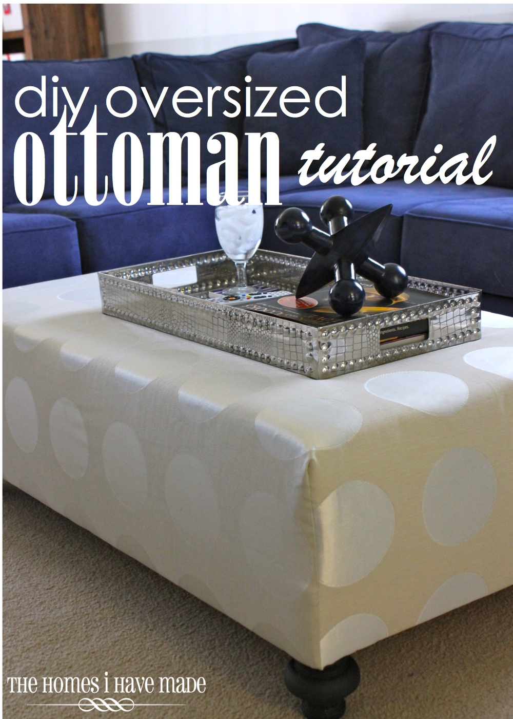 Hope You All Had A Fantastic Thanksgiving And Weekend Of Holiday Relaxing  And Shopping! Last Week, I Revealed To Your Our New DIY Oversized Ottoman  And ...