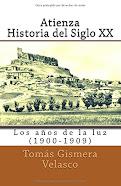 Atienza. Histria del Siglo XX (1) Los años de la luz