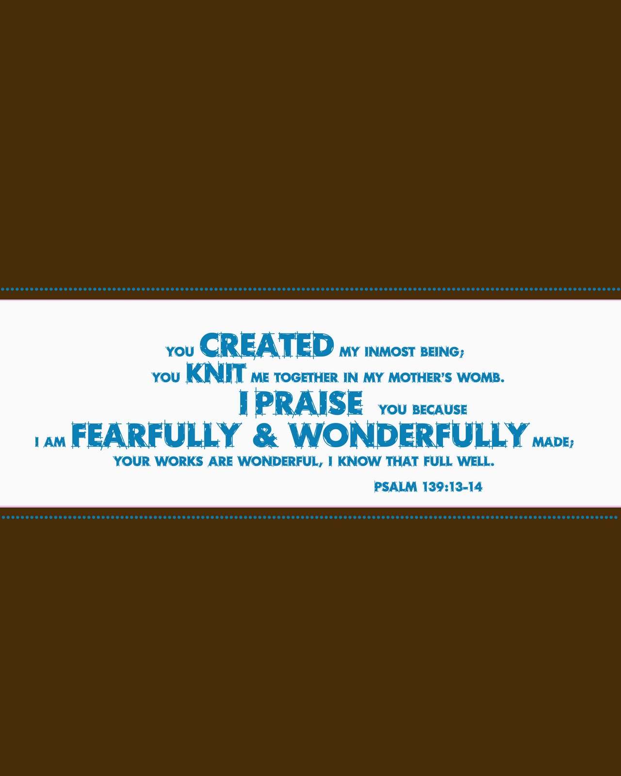 Download image psalm 139 13 14 pc android iphone and ipad