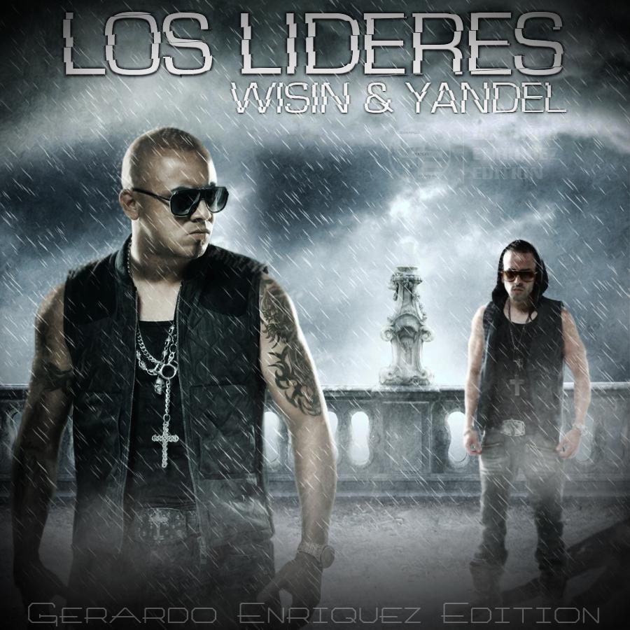 Wisin y Yandel  Los Lideres Album Completo