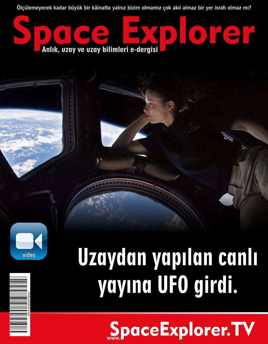 Uzaydan yapılan canlı yayına bir UFO girdi