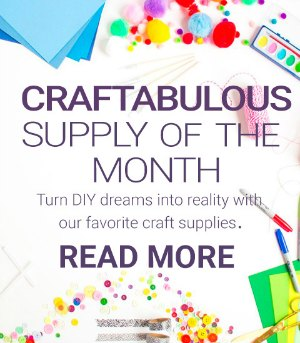 Craft Supply of the Month Challenge!