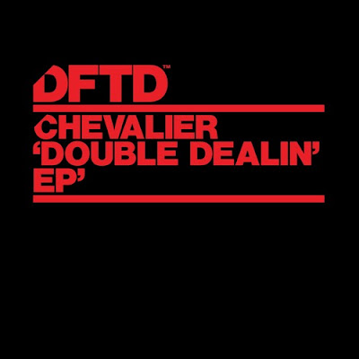 Chevalier - Double Dealin EP