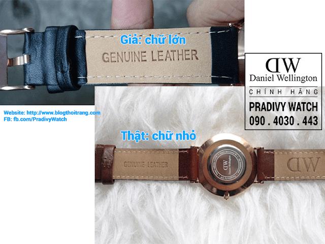 Chữ GENUINE LEATHER trên dây da đồng hồ thật nhỏ gọn và sắc nét, trong khi chữ trên dây đồng hồ giả lớn hơn và không sắc nét bằng.