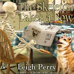 Leigh Perry's The Skeleton Takes a Bow Book 2. in the Family Skeleton Series. Image