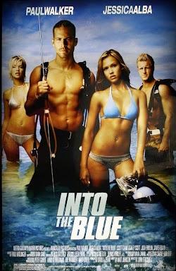 Xâm Nhập Kho Báu Đại Dương - Into The Blue (2005) Poster