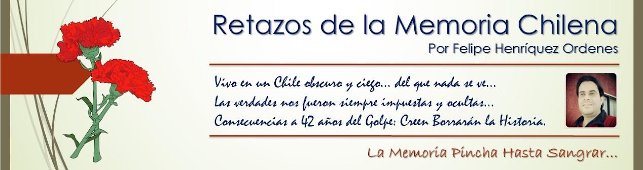 Retazos de la memoria, por Felipe Henríquez Ordenes