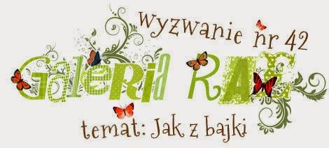 http://blog.galeria-rae.pl/2014/10/16/wyzwanie-nr-42-jak-z-bajki/