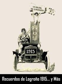 RECUERDOS DE LOGROÑO 1915 Y MÁS