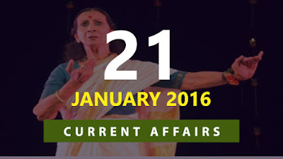 Current Affairs 21 January 2016