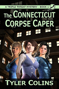 The Connecticut Corpse Caper by Tyler Colins