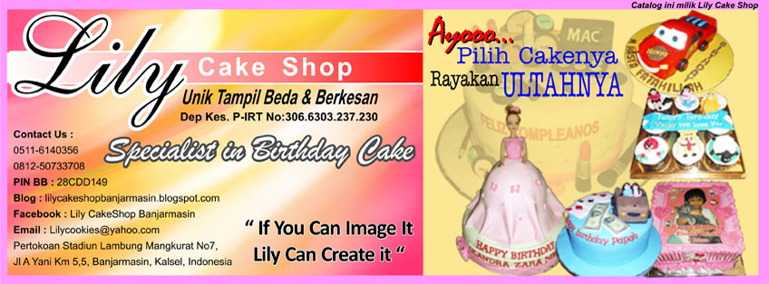 Lily Cake Shop Banjarmasin