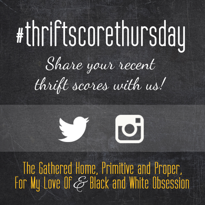 #thriftscorethursday Week 67 | Trisha from Black and White Obsession, Brynne's from The Gathered Home, Cassie from Primitive and Proper, Corinna from For My Love Of, and Guest Poster: Coco from The Crowned Goat