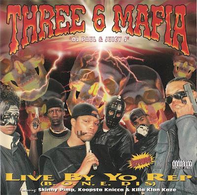 Three 6 Mafia – Live By Yo Rep (B.O.N.E. Dis) (CD) (1995) (FLAC + 320 kbps)