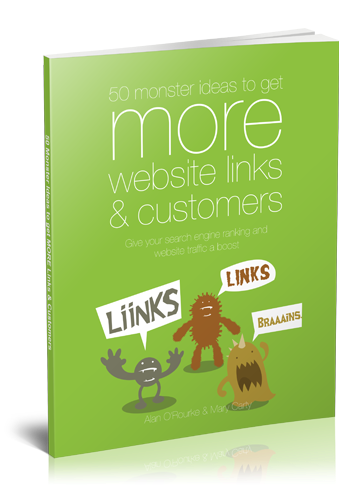 New book 50 monster ideas to get MORE website links & customers (Monster Marketing Ideas)