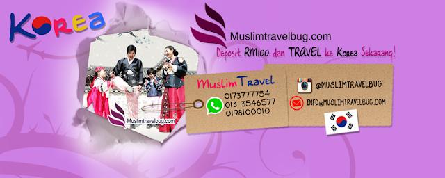 Pakej Percutian Bajet Murah ke Korea, muslim travel bug, pakej bajet korea, pakej murah korea, pakej korea 2016