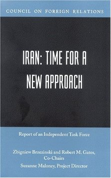 Iran: Time for a New Approach (2004 Council on Foreign Relations Task Force Report)