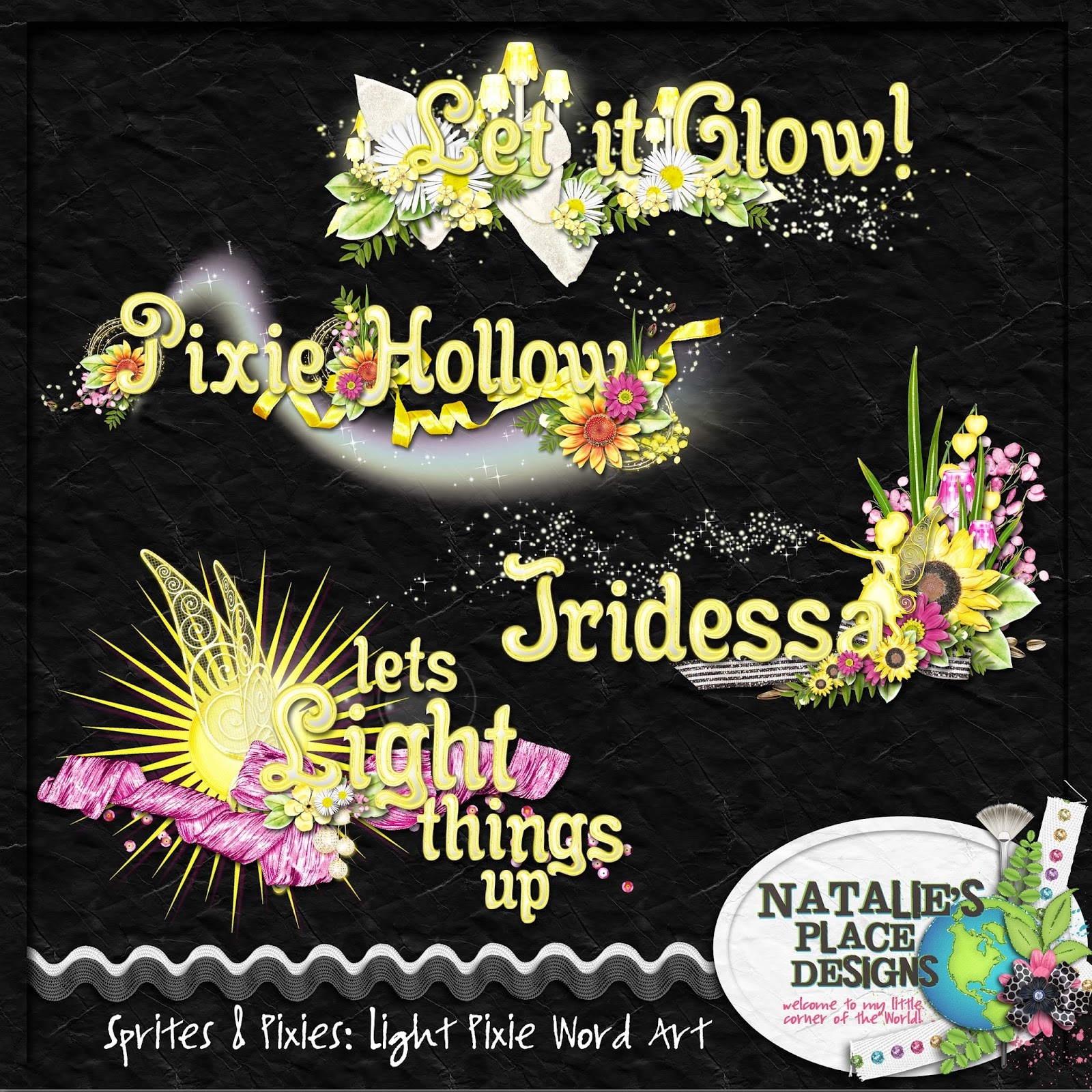 http://www.nataliesplacedesigns.com/store/p486/Sprites_%26_Pixies%3A_Light_Pixie_Word_Art.html