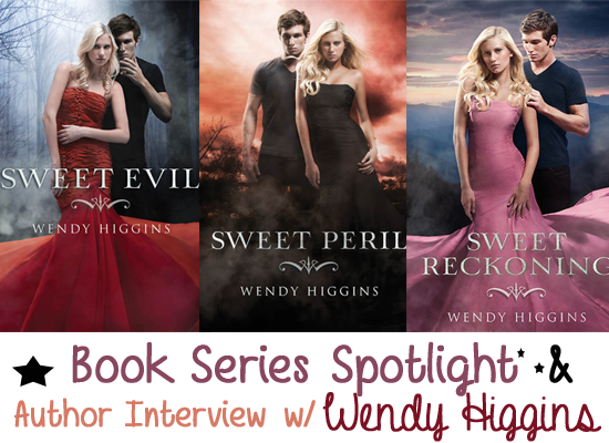 Sweet Evil (The Sweet Trilogy #1) : by Wendy Higgins