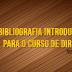 Bibliografia para o primeiro semestre do curso de direito