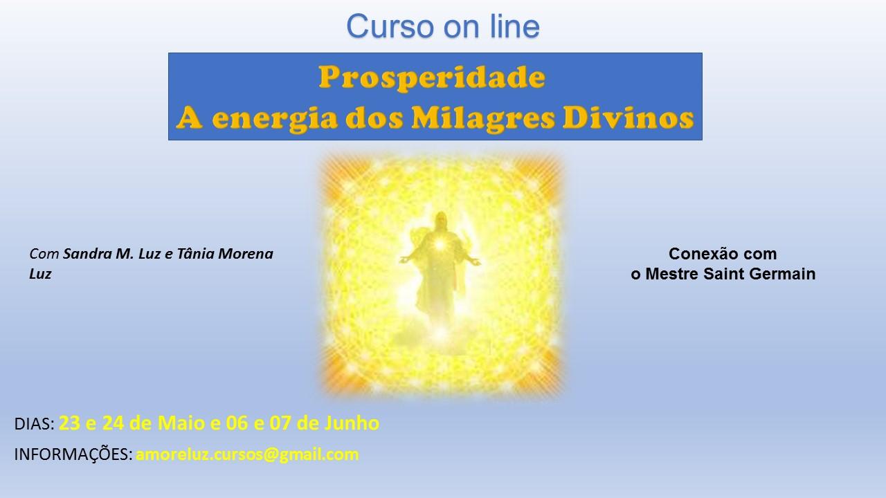 CURSO ON LINE - PROSPERIDADE - A ENERGIA DOS MILAGRES DIVINOS