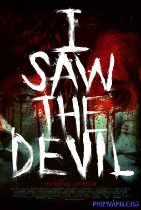 Tội Ác Ghê Tởm | I Saw The Devil (2010)