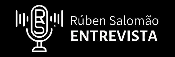 Rúben Salomão Entrevista - Podcast