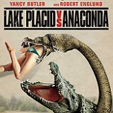 Lake Placid vs. Anaconda Will Battle it Out on DVD on August 4th