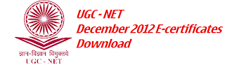 UGC NET December 2012 E-certificates Online download